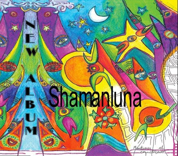 From antoher Galaxy / Tu Camino - Shamanluna (full song) Aurélien Favere (2014)