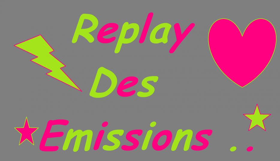 blog de emissions replay emissions replay. Black Bedroom Furniture Sets. Home Design Ideas