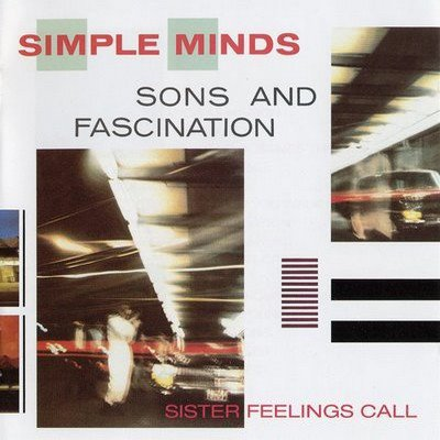 SONS AND FASCINATION / SISTER FEELINGS CALL (album 4 / 5)