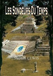 Les Sondeurs du Temps (Stephan LEWIS)