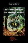 Les Prisonniers du Monde Perdu (SF - Stephan LEWIS)