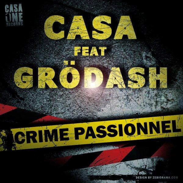 Crime passionnel feat Grodash (2012)