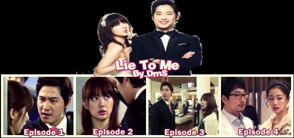 ✿.。.:* ☆:*:. Lie To Me .:*:.☆*.:。.✿