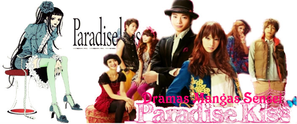 ✿.。.:* ☆:*:.PARADISE KISS :*:.☆*.:。.✿