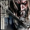 Hellbilly Deluxe 2 Reissue / Rob Zombie - Michael (2010)