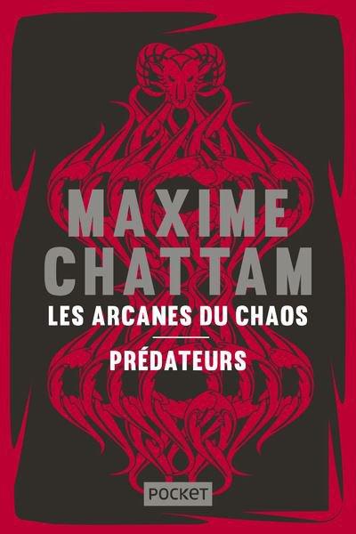 MAXIME CHATTAM LES ARCANES DU CHAOS + PREDATEURS EDITION COLLECTOR CADEAU DE MON CHERI POUR NOEL