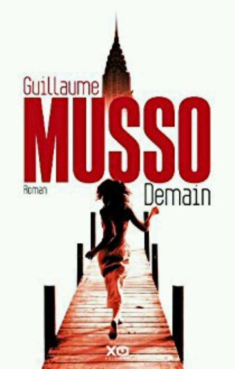 Petit sondage : quels sont vos romans préférés de Guillaume Musso ? Moi demain et sauve moi mais j ai pas encore lu les deux derniers romans