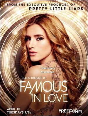 . ✿ Famous In Love : quelle est cette nouvelle série diffusée sur la chaîne Freeform ? .