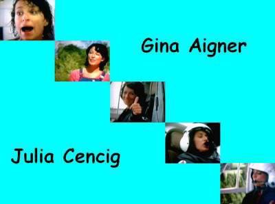 Gina Aigner alias Julia Cencig