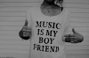 Music Is My Boy Friend ♥