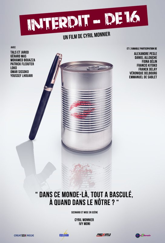 """"""" Interdit - de 16 """" le court métrage de Cyril Monnier et Ivy Moni"""