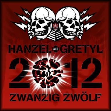 Hanzel und Gretyl - 2012 : Zwanzig Zwolf