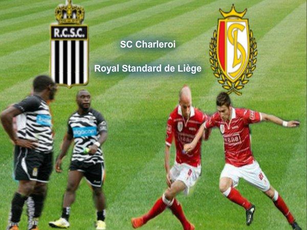 SC Charleroi Royal Standard de Liège JUPILER PRO LEAGUE DIMANCHE 19 AOÛT 2012
