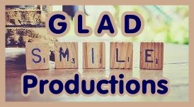 "Welcome to ""Glad Smile Productions ! """