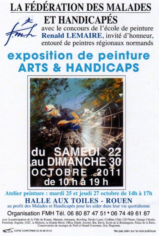 """Exposition """"Arts & Handicaps"""" à la Halle aux toiles de Rouen (76) du 22 au 30 octobre 2011"""