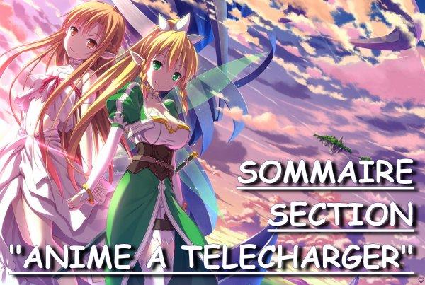 """Sommaire Section """"Anime à télécharger"""""""