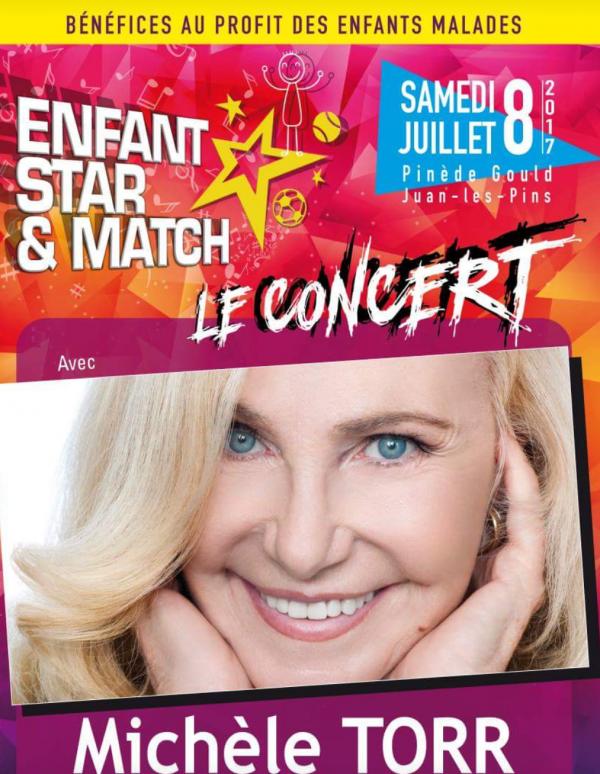 """CONCERT"""""""" ENFANT STAR & MATCH """" du 8 Juillet 2017 à JUAN LES PINS"""