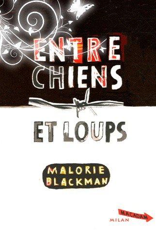 """livres : malorie blackman """"entre chiens et loups"""" : eloise"""