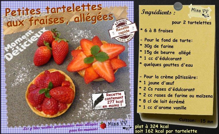 TARTELETTES AUX FRAISES ,  ALLEGEES ( POUR LES MAMANS )