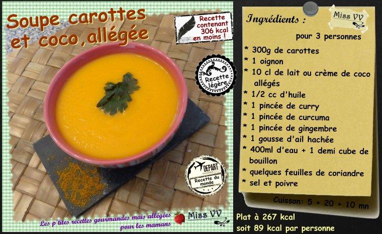 SOUPE CAROTTES/COCO , ALLEGEE ( POUR LES MAMANS )