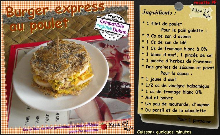 BURGER EXPRESS AU POULET ( POUR LES MAMANS )