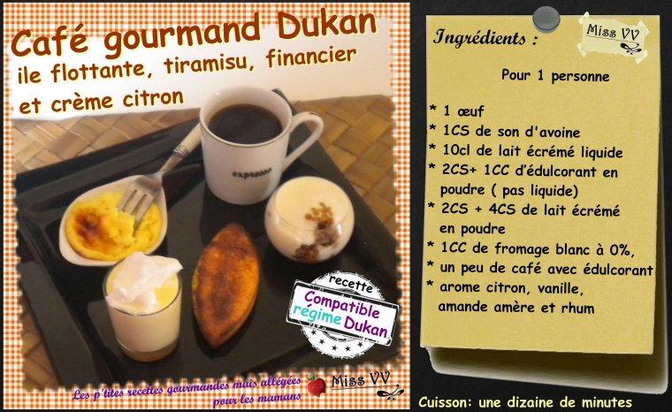 CAFE GOURMAND DUKAN ( POUR LES MAMANS )