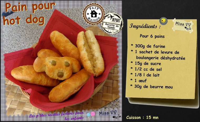 PAIN POUR HOT DOG ( POUR LES ENFANTS )