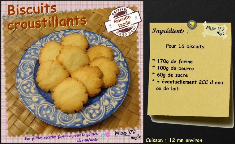 BISCUITS CROUSTILLANTS ( POUR LES ENFANTS )