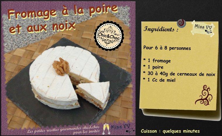 FROMAGE A LA POIRE ET AUX NOIX ( POUR LES INVITES)