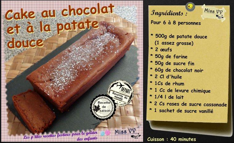 CAKE AU CHOCOLAT et à LA PATATE DOUCE ( pour les enfants)