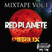 Red Planet / PieriliX - Feel So Hard Part 2 Prod SloadFace (2012)