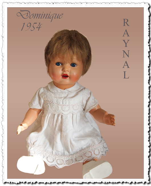DOMINIQUE 1954   43cms avec sa robe Raynal