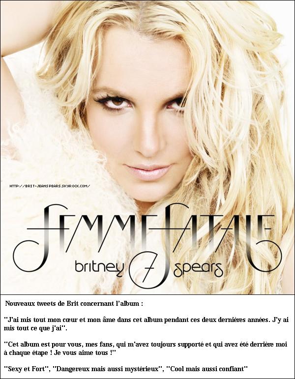 . Découvre la pochette de l'album intituté : Femme Fatale. Merci pour cette adorable attention Brit ! . C'est officiel ! L'album sortira le 15 mars en France. . Vidéo de Britney au mariage de Brett. .