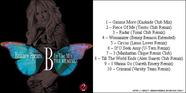 """. Découvre la pochette et la tracklist officielle de l'album B In The Mix : Volume 2, qui sortira le 26 septembre ! . Nouveau tweet de Britney : """"Des nouvelles excitantes. Le nouvel album de remix sort le 10/11. Hâte que vous entendiez les tracks. Je les adore. -Brit"""" . Bonne nouvelle pour les fans européens et plus particulièrement pour les britanniques (ou les fans vivant en Grande Bretagne). Le Femme Fatale Tour sera diffusé sur la BBC le soir du réveillon de Noël. ."""