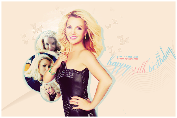 . We wish a happy 31st birthday to Britney bitch ! We love U ♥ #BritneyArmy .