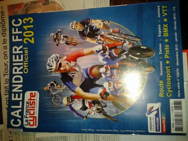 "Calendrier FFC Officiel 2013 "" La France cycliste"""