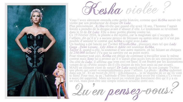 Rubrique People - Fiona // Ke$ha violée ?