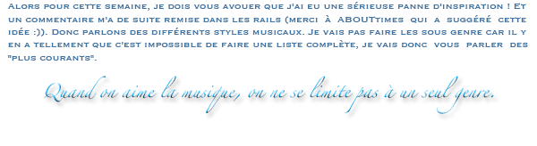 Rubrique musique : Les styles musicaux - Estelle