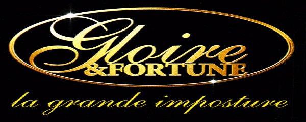 Gloire et Fortune, La Grande Imposture