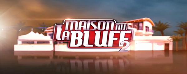 La Maison du Bluff Saison 2