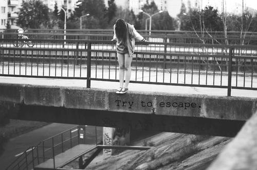Try to escape..