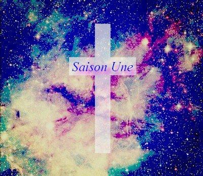 ♫ Saison Une ♫