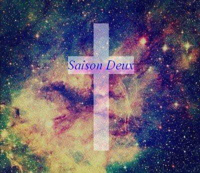 ♫ Saison Deux ♫
