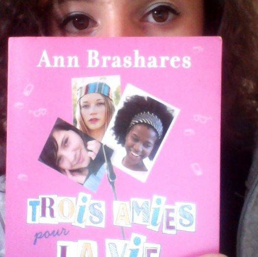 Mon avis sur Trois amies pour la vie d'Ann Brashares