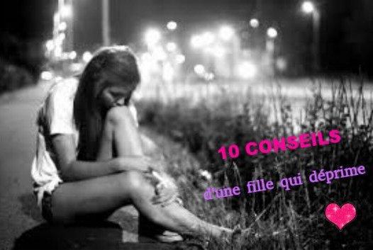10 conseils d'une fille qui déprime