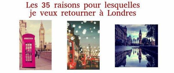 . Les 35 raisons pour lesquelles je veux retourner à Londres .
