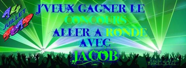 Concours   Ronde avec Jacob !!:)))