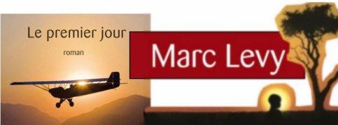 Le premier jour - Marc Levy
