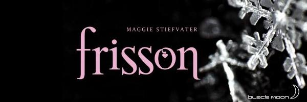Frisson tome 1 - Maggie Stiefvater