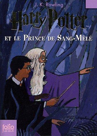 Harry Potter et le Prince de sang-mêlé de J.K.Rowling